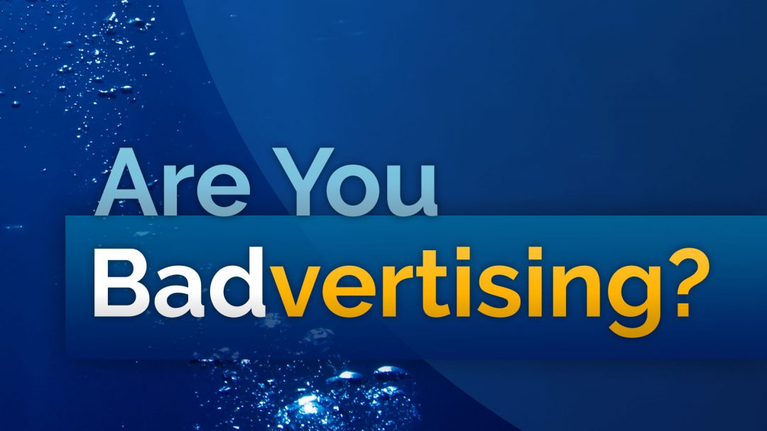 "How to Prevent ""Badvertising"" Using Smart Branding"
