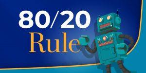 80/20 Rule in Marketing
